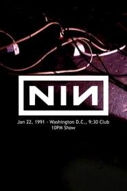 Nine Inch Nails: 9:30 Club, Washington, D.C., January 22, 1991
