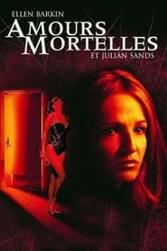 Amours Mortelles Streaming complet VF