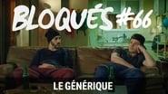 Bloqués saison 1 episode 66