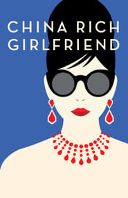 China Rich Girlfriend Viooz