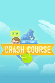 Crash Course Philosophy