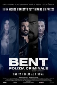Bent – Polizia criminale [HD] (2018)