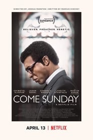 Come Sunday (2018) Watch Online Free