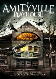 The Amityville Playhouse affisch