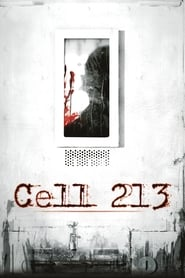 Watch Cell 213 (2011) Online Free