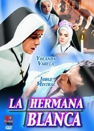 La hermana blanca Watch and Download Free Movie in HD Streaming