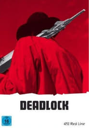 Deadlock Watch and get Download Deadlock in HD Streaming