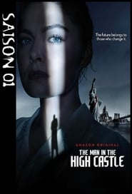The Man in the High Castle Saison 1 en streaming VF