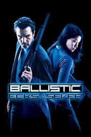 Ballistic: Ecks vs. Sever Netflix HD 1080p
