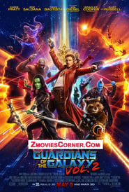 Guardians of the Galaxy Vol. 2 2017 ZmoviesCorner