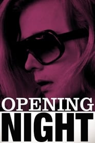 Opening Night ()