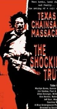Texas Chainsaw Massacre: The Shocking Truth