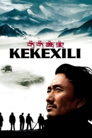 Kekexili: Mountain Patrol Full Movie