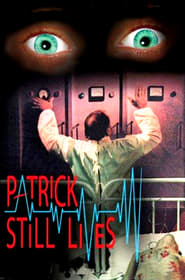 Patrick Still Lives! (1980) Full stream Netflix HD