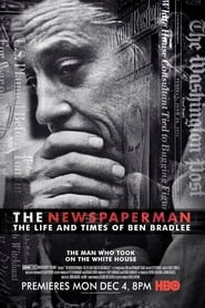 The Newspaperman: The Life and Times of Ben Bradlee (2017) Watch Online Free