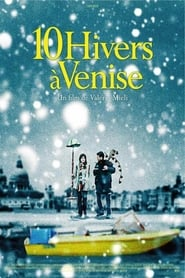 Dix hivers à Venise en streaming