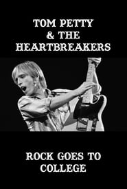 Rock Goes to College: Tom Petty and The Heartbreakers