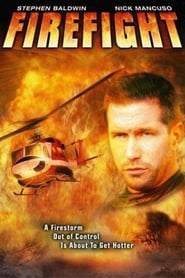 Firefight Watch and Download Online Movie HD