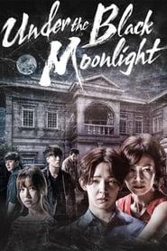 Under the Black Moonlight