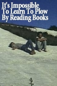 It's Impossible to Learn to Plow by Reading Books (1988) Netflix HD 1080p