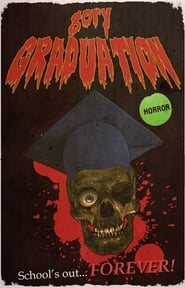 Gory Graduation Film in Streaming Completo in Italiano