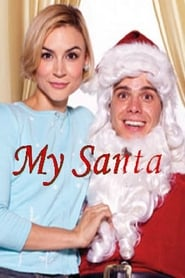 My Santa Film in Streaming Completo in Italiano