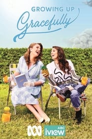 Growing Up Gracefully streaming vf poster