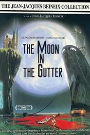 La Lune dans le caniveau Netflix HD 1080p