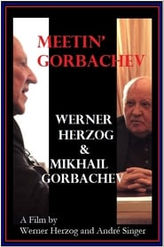 Meeting Gorbachev 2018