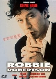 Robbie Robertson: Going Home
