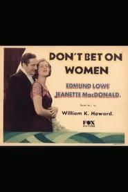 immagini di Don't Bet on Women