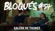 Bloqués saison 1 episode 54