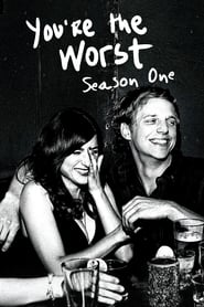 You're the Worst: Saison 1