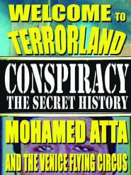 Welcome To Terrorland: Mohamed Atta and the Venice Flying Circus