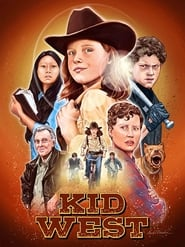 Watch Kid West (2017)