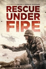 Rescue Under Fire (2017)