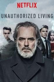 Vivir sin permiso (Unauthorized Living)
