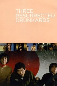 Three Resurrected Drunkards