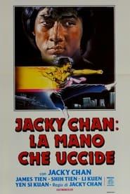 Jacky Chan: la mano che uccide