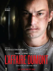 L'Affaire Dumont en Streaming Gratuit Complet Francais