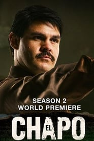 El Chapo Saison 2 en streaming VF