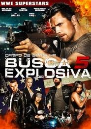 Busca Explosiva 5 – Campo de Batalha