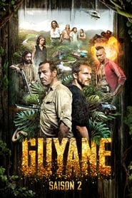 Guyane saison 2 episode 7 streaming vostfr