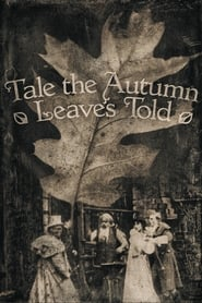 Tale the Autumn Leaves Told