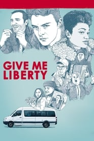 Give Me Liberty full movie Netflix