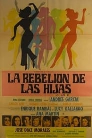 La rebelion de las hijas Watch and Download Stream Movies HD