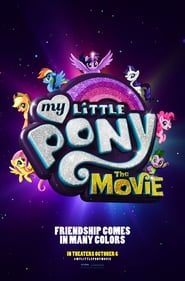 MY LITTLE PONY LA PELÍCULA MY LITTLE PONY THE MOVIE 2017