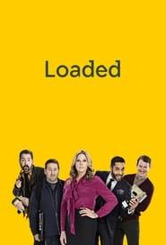 Loaded Season 1