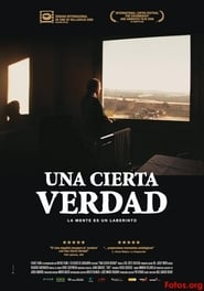 Watch Una cierta verdad Movies Online - HD
