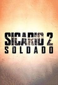 Sicario 2 : Soldado Poster